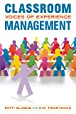 img - for Classroom Management: Voices of Experience book / textbook / text book