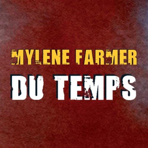Mylene Farmer - Du Temps
