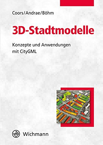 3d-stadtmodelle-konzepte-und-anwendungen-mit-citygml