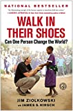 Walk in Their Shoes: Can One Person Change the World? (English and English Edition)