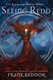 Seeing Redd: Looking Glass Wars, Book Two (The Looking Glass Wars)