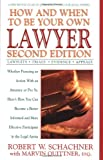 How and When to be Your Own Lawyer (0399527303) by Robert W. Schachner