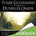 Dunkles Omen (       UNABRIDGED) by Terry Goodkind Narrated by Oliver Siebeck