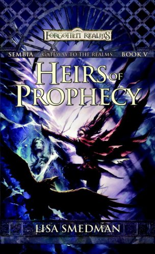 Heirs of Prophecy (Sembia: Gateway to the Realms)