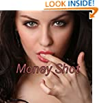 Money Shot (A Picture Book)