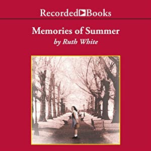 Memories of Summer | [Ruth White]