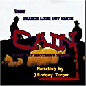 Cain Audiobook by Francis Louis Guy Smith Narrated by J. Rodney Turner