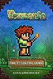 Terraria: The Essential Guide (Unofficial Terraria Handbook and Walkthrough)