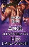 Angel/Hiss (Bayou Heat)