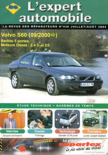 livre gratuit a telecharger revue technique l 39 expert automobile n 430 volvo s60 depuis 09 2000. Black Bedroom Furniture Sets. Home Design Ideas