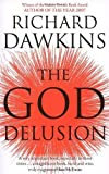 The God Delusion by Dawkins. Richard ( 2007 ) Paperback Dawkins. Richard