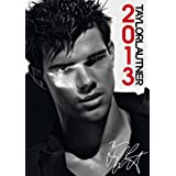 Official Taylor Lautner 2013 Calendarby Taylor Lautner