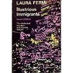Illustrious Immigrants: Intellectual...