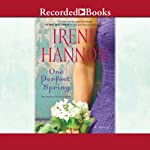 One Perfect Spring | Irene Hannon