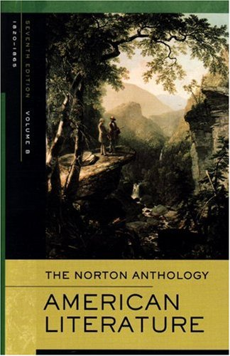 Norton Anthology of American Literature. Vol. B: 1820-1865 v. B