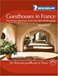 Guesthouses in France (Michelin Charm...
