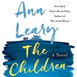 The Children: A Novel | Ann Leary
