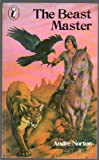The Beast Master (Puffin Books) (0140311599) by ANDRE NORTON