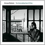 The Astounding Eyes of Rita by Anouar Brahem (2009-10-06)