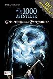 Die Welt der 1000 Abenteuer, Band 02: Geisterspuk in der Zwergenmine