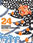 24 Penguins Before Christmas: 365 Pen...