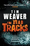 Tim Weaver The Dead Tracks