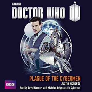 Doctor Who - Plague of the Cybermen | [Justin Richards]