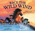 Race the Wild Wind: A Story of the Sa...
