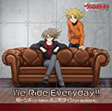 櫂トシキ(佐藤拓也)&三和タイシ(森久保祥太郎)「We Ride Everyday!!」