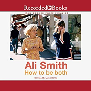 How to Be Both Audiobook