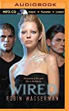 Wired (The Skinned Trilogy)