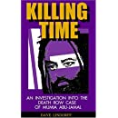 Killing Time: An Investigation into the Death Row Case of Mumia Abu-Jamal