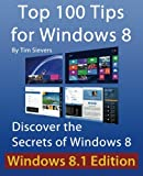 img - for Top 100 Tips for Windows 8: Discover the Secrets of Windows 8 book / textbook / text book