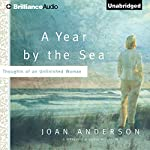 A Year by the Sea: Thoughts of an Unfinished Woman | Joan Anderson