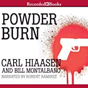 Powder Burn | [Carl Hiaasen, Bill Montalbano]