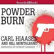 Powder Burn | [Carl Hiaasen, Bill Montalbano]