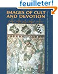 Images of Cult and Devotion: Function...