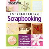 "Encyclopedia of Scrapbooking (Leisure Arts #15941) (Creating Keepsakes)von ""Creating Keepsakes"""