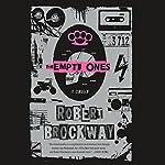 The Empty Ones: The Vicious Circuit, Book 2 | Robert Brockway