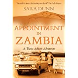 Appointment in Zambia: A Trans-African Adventureby Sara Dunn