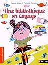 Une bibliothèque en voyage par Brissy
