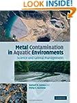 Metal Contamination in Aquatic Enviro...