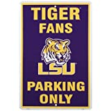 LSU Tigers Purple Fans Only Parking Sign