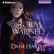 Storm Warned: The Grim Series, Book 3 | [Dani Harper]