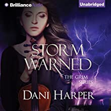 Storm Warned: The Grim Series, Book 3 (       UNABRIDGED) by Dani Harper Narrated by Justine Eyre