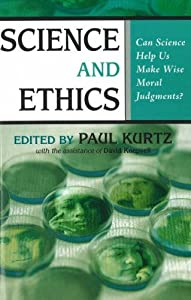 "Cover of ""Science and Ethics: Can Science..."