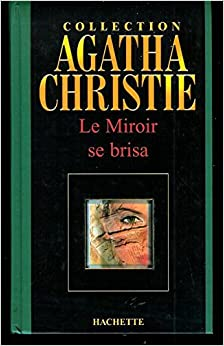 le miroir se brisa collection agatha christie reli