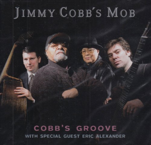Cobb's Groove by Jimmy Cobb's Mob, Eric Alexander, Peter Bernstein and Richard Wyands