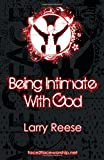 img - for Being Intimate With God book / textbook / text book