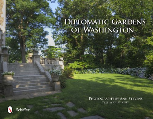 Diplomatic Gardens of Washington PDF